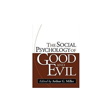 The Social Psychology of Good and Evil, Used Book (9781593851941)