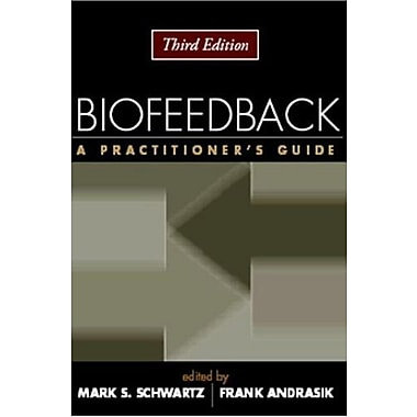 Biofeedback: A Practitioner's Guide, Used Book (9781593852337)