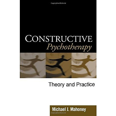 Constructive Psychotherapy: Theory and Practice, Used Book (9781593852344)