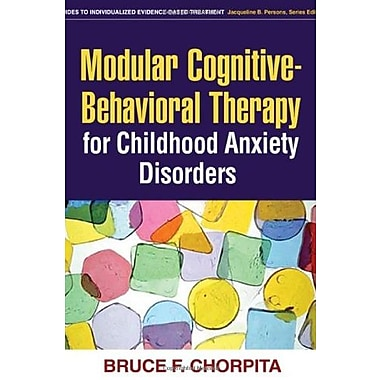 Modular Cognitive-Behavioral Therapy for Childhood Anxiety Disorders, Used Book, (9781593853631)