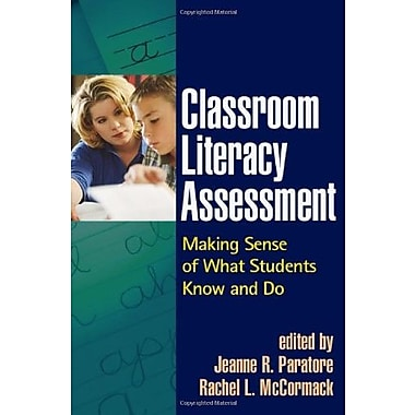 Classroom Literacy Assessment: Making Sense of What Students Know and Do (9781593854386)