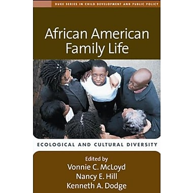 African American Family Life: Ecological and Cultural Diversity (9781593854676)