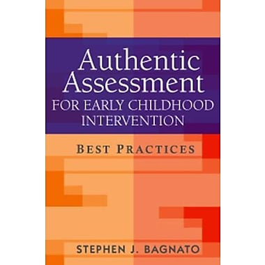 Authentic Assessment for Early Childhood Intervention: Best Practices (9781593854744)