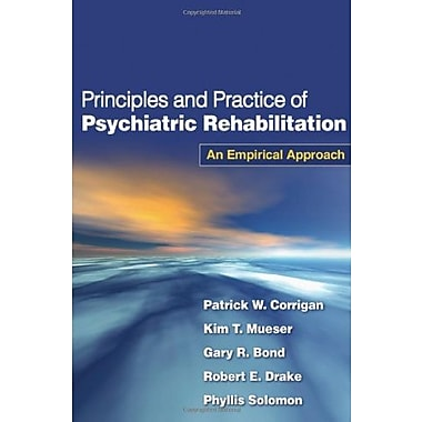 Principles and Practice of Psychiatric Rehabilitation: An Empirical Approach, Used Book (9781593854898)