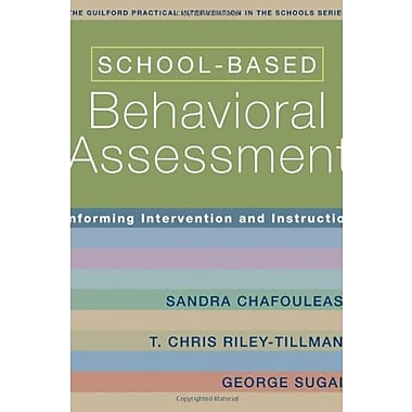 School-Based Behavioral Assessment: Informing Intervention and Instruction, Used Book (9781593854942)