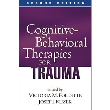 Cognitive-Behavioral Therapies for Trauma, Second Edition, Used Book (9781593855888)
