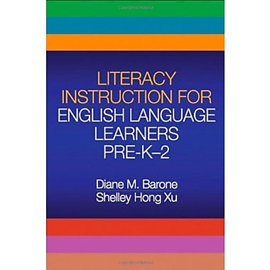Literacy Instruction for English Language Learners Pre-K-2, Used Book, (9781593856021)