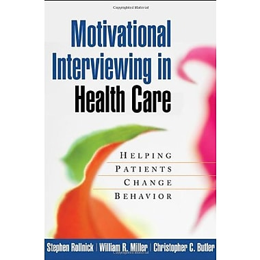 Motivational Interviewing in Health Care: Helping Patients Change Behavior, Used Book, (9781593856120)