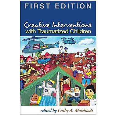 Creative Interventions with Traumatized Children, First Edition, Used Book (9781593856151)