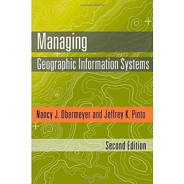 Managing Geographic Information Systems, Second Edition, Used Book (9781593856359)