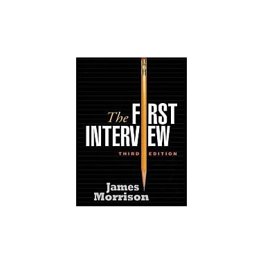 The First Interview, Third Edition, Used Book (9781593856366)