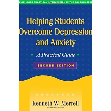 Helping Students Overcome Depression and Anxiety, Second Edition: A Practical Guide (9781593856489)
