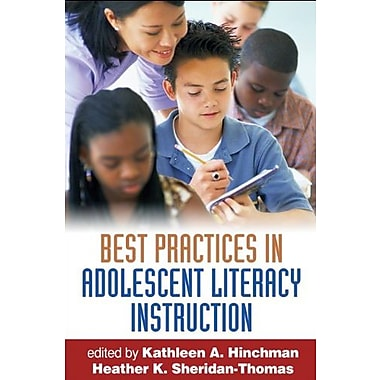 Best Practices in Adolescent Literacy Instruction, First Edition (9781593856939)