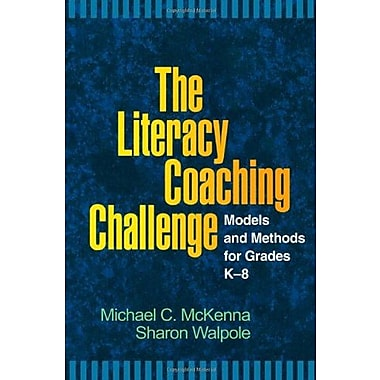 The Literacy Coaching Challenge: Models and Methods for Grades K-8, Used Book, (9781593857110)