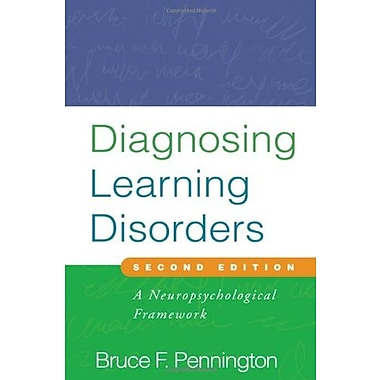 Diagnosing Learning Disorders, Second Edition: A Neuropsychological Framework, Used Book (9781593857141)