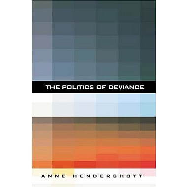The Politics of Deviance, Used Book (9781594030499)