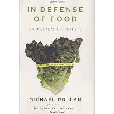 In Defense of Food: An Eater's Manifesto Used Book (9781594201455)