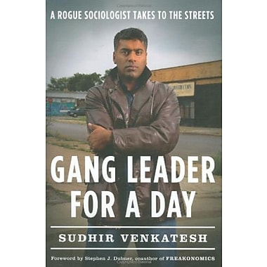 Gang Leader for a Day: A Rogue Sociologist Takes to the Streets, Used Book (9781594201509)