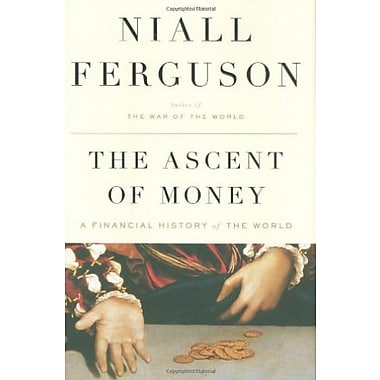 The Ascent of Money: A Financial History of the World Used Book (9781594201929)