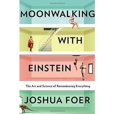Moonwalking With Einstein: The Art and Science of Remembering Everything Used Book (9781594202292)