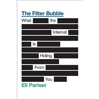 The Filter Bubble: What the Internet Is Hiding from You Used Book (9781594203008)