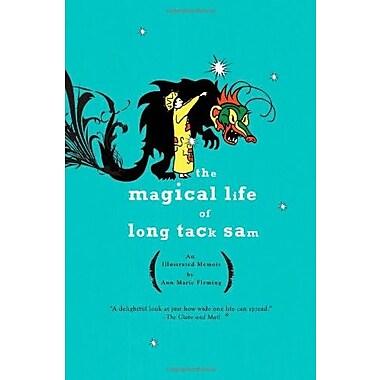 The Magical Life of Long Tack Sam: An Illustrated Memoir, Used Book (9781594482649)