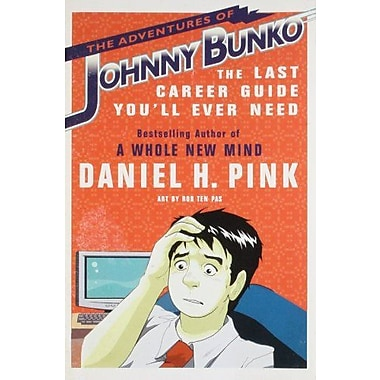 The Adventures of Johnny Bunko: The Last Career Guide You'll Ever Need Used Book (9781594482915)