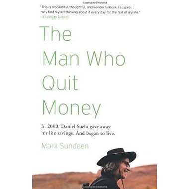 The Man Who Quit Money, Used Book (9781594485695)