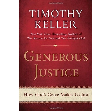 Generous Justice: How God's Grace Makes Us Just, Used Book (9781594486074)