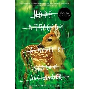 Hope: A Tragedy: A Novel, Used Book (9781594486463)