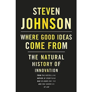 Where Good Ideas Come From: The Natural History of Innovation Used Book (9781594487712)