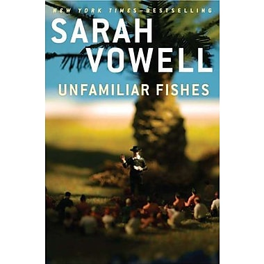 Unfamiliar Fishes, Used Book (9781594487873)