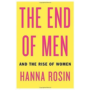The End of Men: And the Rise of Women, Used Book (9781594488047)