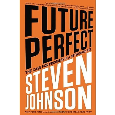 Future Perfect: The Case For Progress In A Networked Age, Used Book (9781594488207)