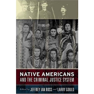 Native Americans and the Criminal Justice System, Used Book (9781594511806)