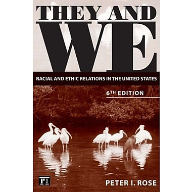 They and We: Racial and Ethnic Relations in the United States, Used Book (9781594512056)
