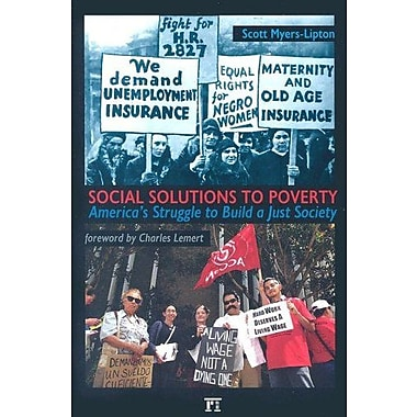 Social Solutions to Poverty: America's Struggle to Build a Just Society, Used Book (9781594512117)