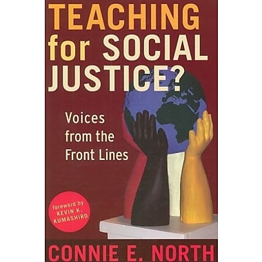 Teaching for Social Justice?: Voices from the Front Lines, Used Book (9781594516184)
