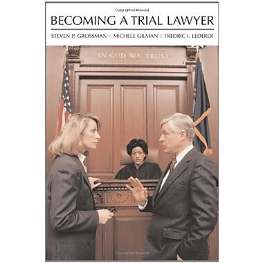 Becoming a Trial Lawyer, Used Book (9781594601873)