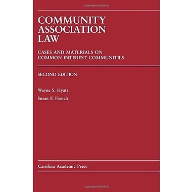 Community Association Law: Cases and Materials on Common Interest Communities, Used Book (9781594602467)