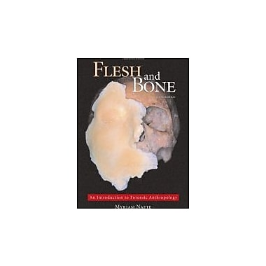 Flesh and Bone: An Introduction to Forensic Anthropology, Used Book (9781594603006)