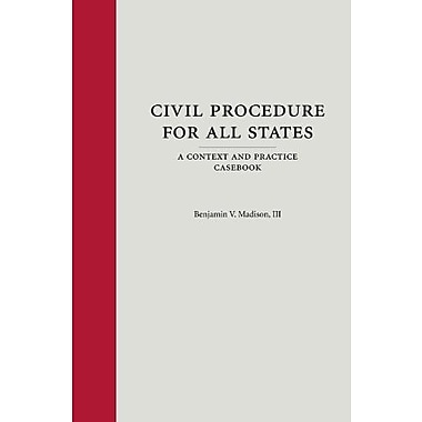 Civil Procedure for All States: A Context and Practice Casebook, Used Book (9781594605109)