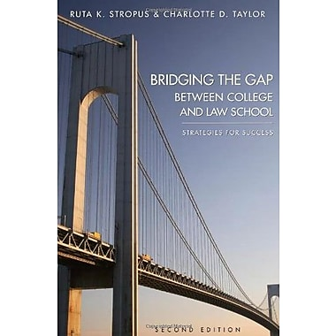 Bridging the Gap Between College and Law School, Used Book (9781594606038)