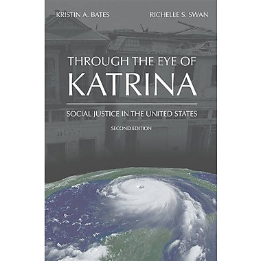Through the Eye of Katrina: Social Justice in the United States, Used Book (9781594607356)
