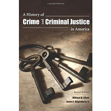 A History of Crime and Criminal Justice in America, Used Book (9781594607844)