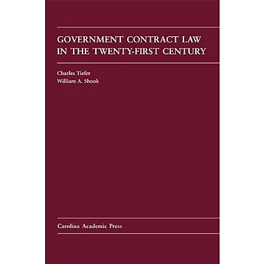 Government Contract Law in the Twenty-First Century, Used Book (9781594608049)