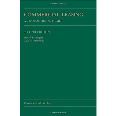 Commercial Leasing: A Transactional Primer, Used Book (9781594608933)