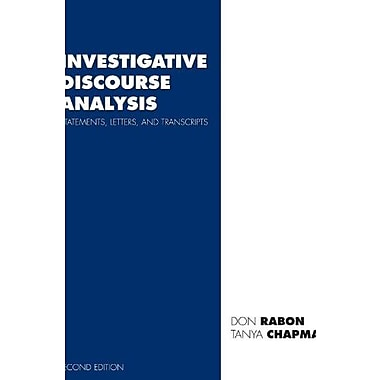 Investigative Discourse Analysis: Statements, Letters and Transcripts, Used Book (9781594609121)