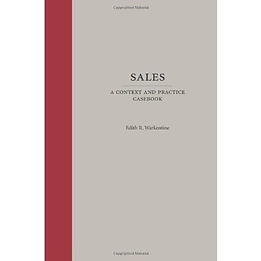 Sales: A Context and Practice CasebookContext and Practice), Used Book (9781594609503)