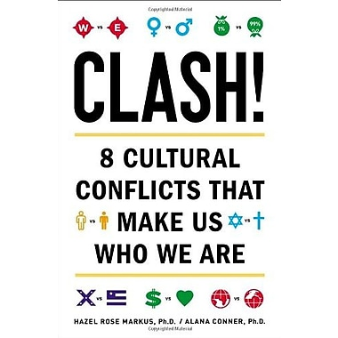 Clash!: 8 Cultural Conflicts That Make Us Who We Are, Used Book (9781594630989)